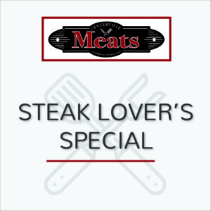 Steak Lover's Special