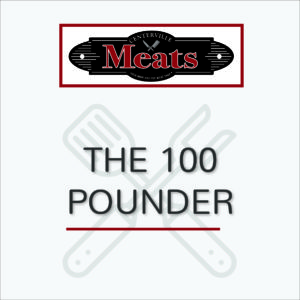 The 100 Pounder